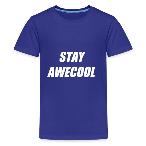 Stay Awecool - Kids' Premium T-Shirt