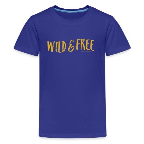Wild and Free - Kids' Premium T-Shirt