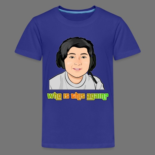Who is This Again? - Kids' Premium T-Shirt