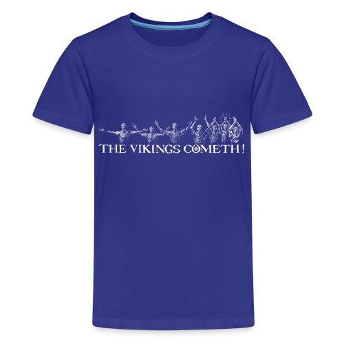 The Vikings Cometh - Kids' Premium T-Shirt
