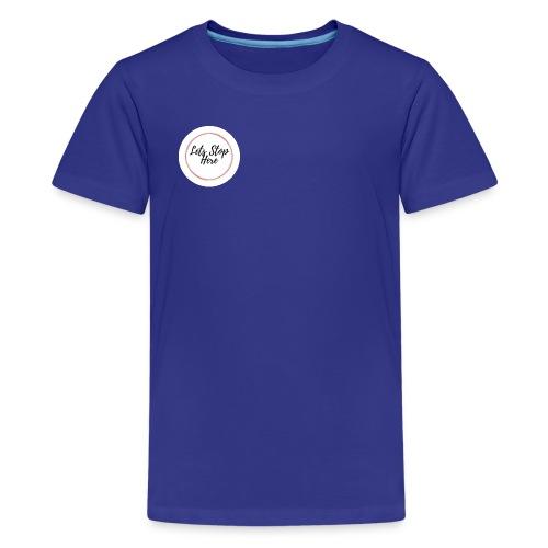 Lets Stop Here - Kids' Premium T-Shirt