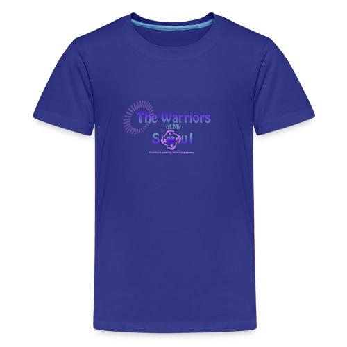 The Warriors of My Soul - Kids' Premium T-Shirt