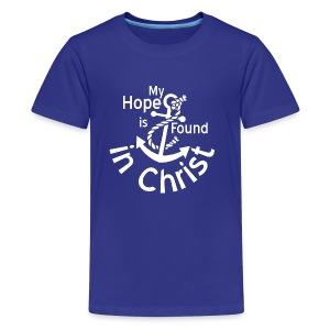 My Hope Is Found in Christ - Kids' Premium T-Shirt