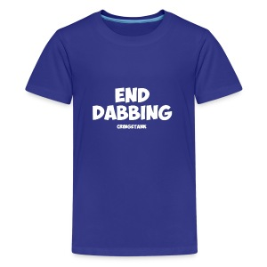 End Dabbing - Kids' Premium T-Shirt