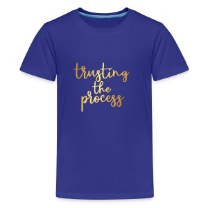 Trusting the process - Kids' Premium T-Shirt