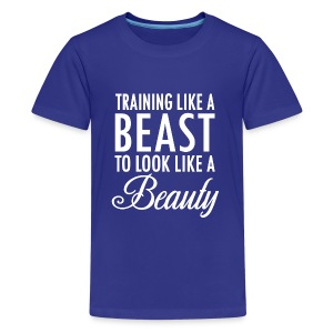 Training Like a Beast to Look Like A Beauty Whit - Kids' Premium T-Shirt