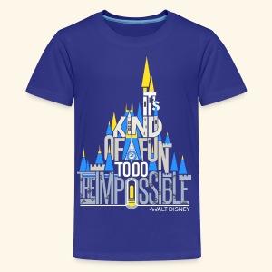 It's Kind Of Fun... - Kids' Premium T-Shirt