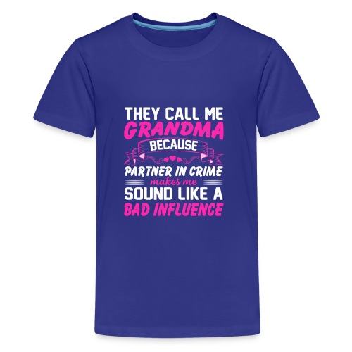Funny Shirt For Grandma - Kids' Premium T-Shirt