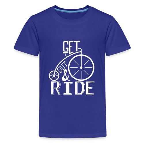 get out and ride - Kids' Premium T-Shirt