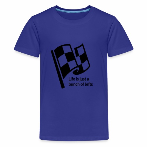 Life Is Just A Bunch Of Lefts Racing Design - Kids' Premium T-Shirt