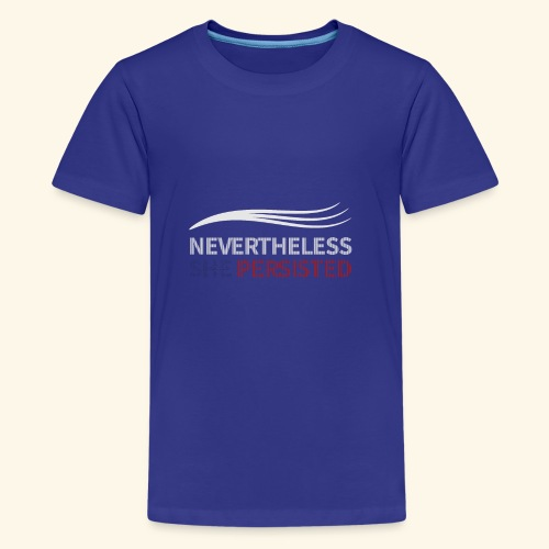Nevertheless She Persisted export as 01 - Kids' Premium T-Shirt