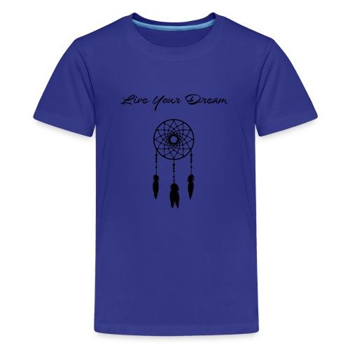 Live Your Dream Tank (black font) - Kids' Premium T-Shirt