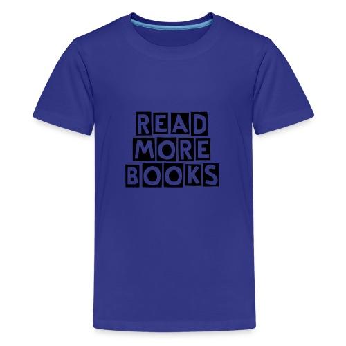 Read More Books - Kids' Premium T-Shirt