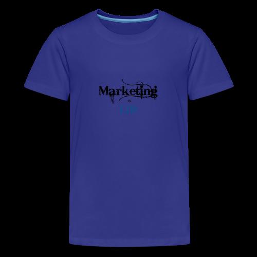 Marketing_is_Life - Kids' Premium T-Shirt