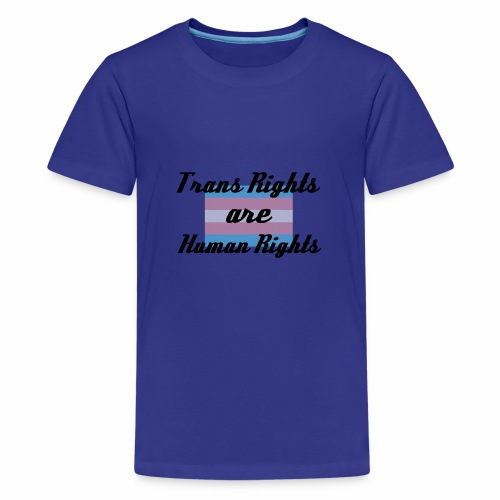 Trans Rights are Human Rights - Kids' Premium T-Shirt