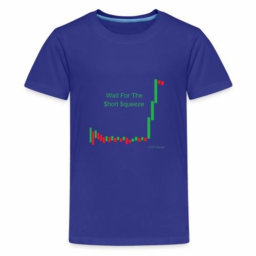 Wait for the short squeeze - Kids' Premium T-Shirt