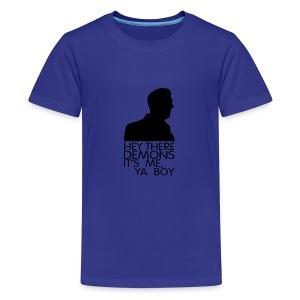 hey demons its me ya boy - Kids' Premium T-Shirt