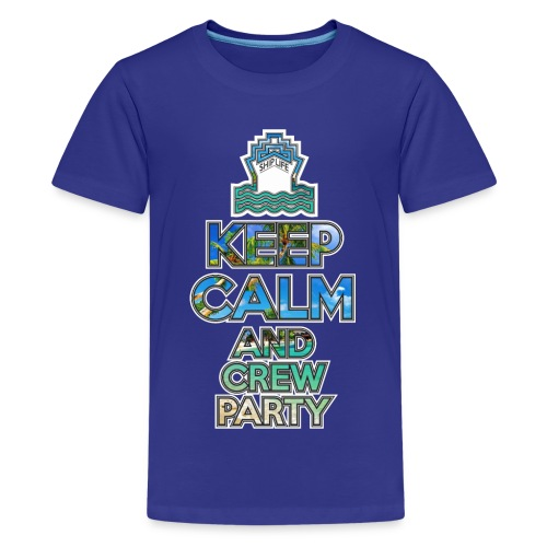 SHIPLIFE - KEEP CALM AND CREW PARTY - Kids' Premium T-Shirt