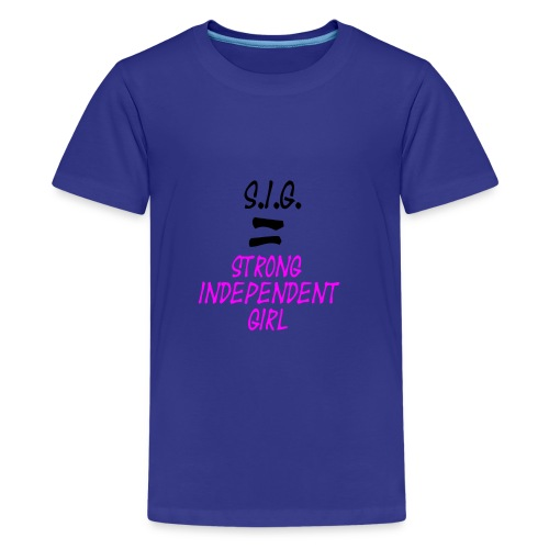 Strong Independent Girl - Kids' Premium T-Shirt