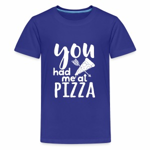You have me at pizza - Kids' Premium T-Shirt