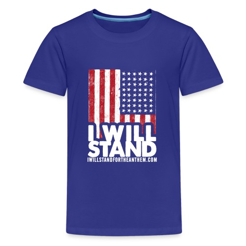 The Original I Will Stand For The Anthem Design - Kids' Premium T-Shirt