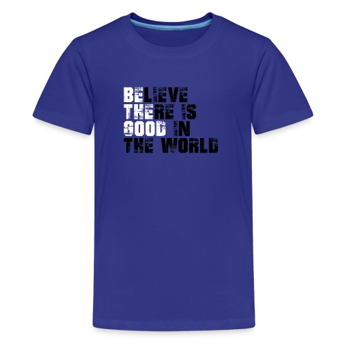 Be The Good - Kids' Premium T-Shirt