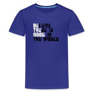 Be The Good - Kids' Premium T-Shirt