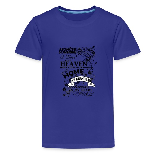 granddad heaven in my home - Kids' Premium T-Shirt