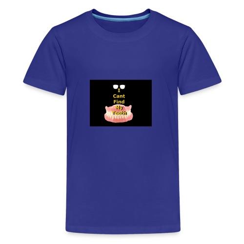 I can't find my teeth - Kids' Premium T-Shirt