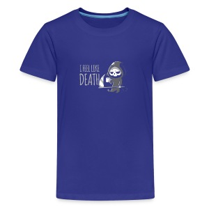I FEEL LIKE DEATH - Kids' Premium T-Shirt