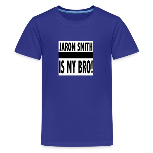 Jarom IS MY BRO shirt words - Kids' Premium T-Shirt