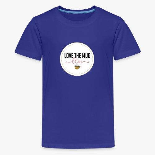 LoveTheMugLTM - T-shirt premium pour ados