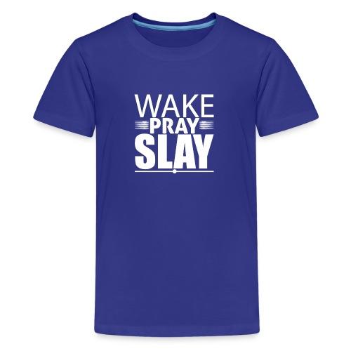 wakeprayslay - Kids' Premium T-Shirt