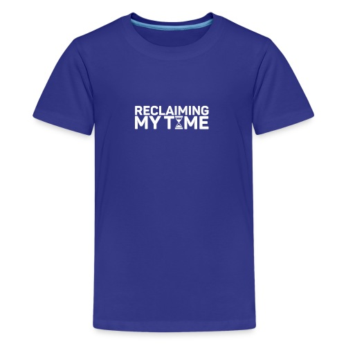 Reclaiming My Time - Kids' Premium T-Shirt