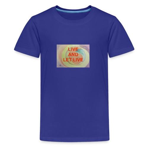 Live Let Live - Kids' Premium T-Shirt