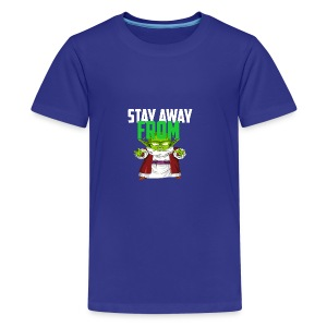 Stay Away From My D! - Kids' Premium T-Shirt