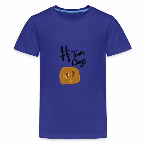 #Team Dog - Kids' Premium T-Shirt