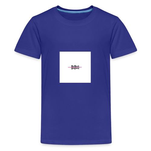 Reflect - Kids' Premium T-Shirt