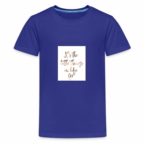 Little Things in Life - Kids' Premium T-Shirt