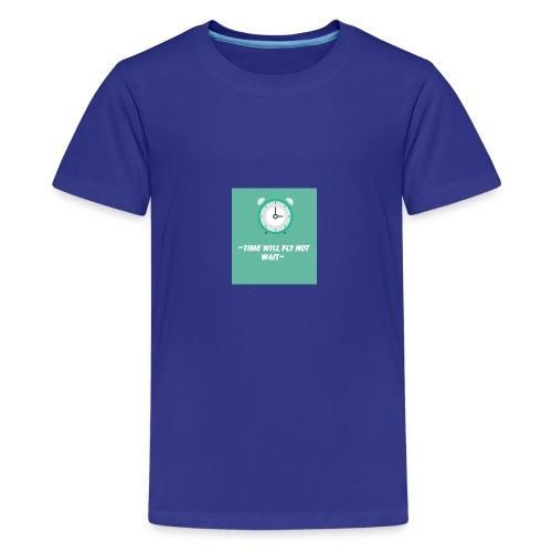Time will fly not wait is a inspiring message - Kids' Premium T-Shirt
