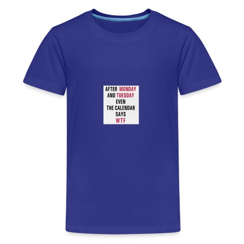funny quote - Kids' Premium T-Shirt