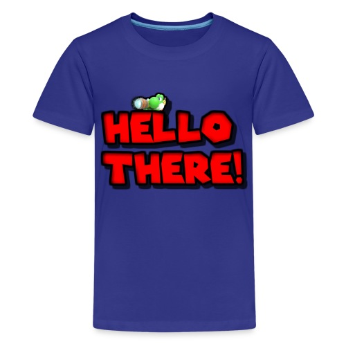 Hello there! - Kids' Premium T-Shirt
