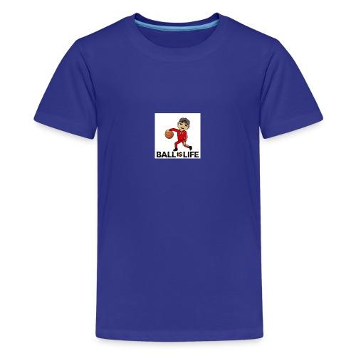 Ball is Life - Kids' Premium T-Shirt