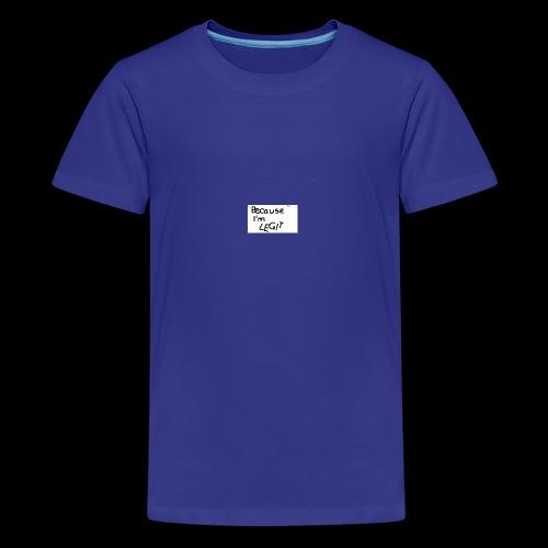 Because I'm LEGIT - Kids' Premium T-Shirt