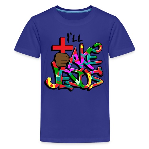 I'll Take Jesus Graffiti Print - Kids' Premium T-Shirt