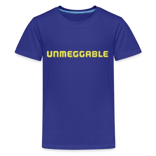 Unmeggable Women's Tee - Kids' Premium T-Shirt