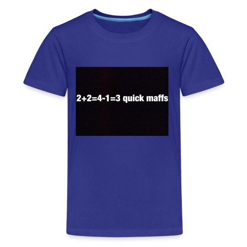 quick maffs - Kids' Premium T-Shirt