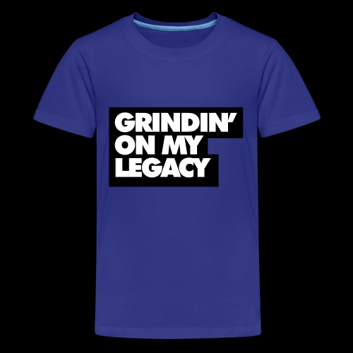 Grinding on My Legacy (Red) - Kids' Premium T-Shirt