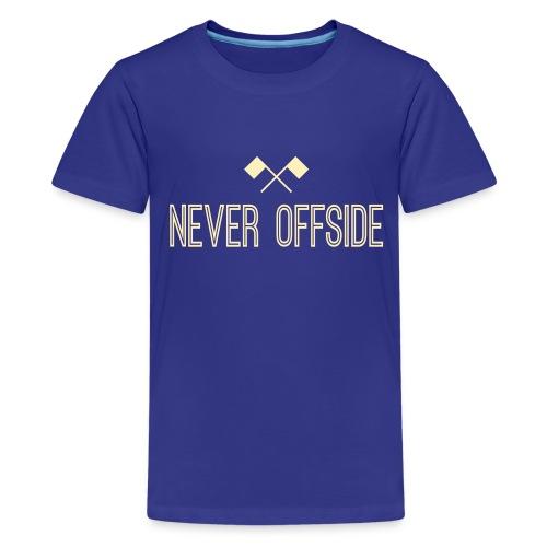 Never Offside - Kids' Premium T-Shirt
