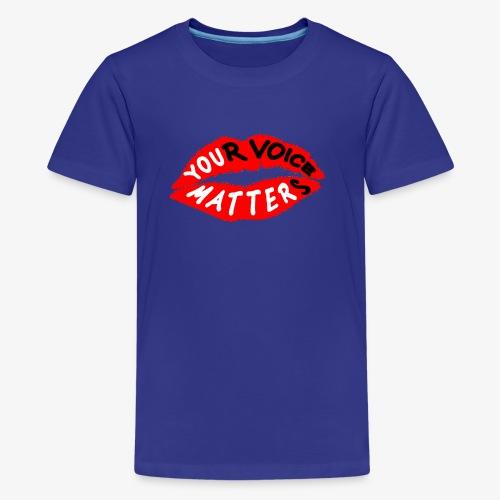 Your Voice Matters - Kids' Premium T-Shirt